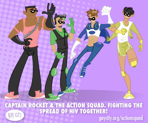 Captain Rocket & The Action Squad! Fighting the spread of HIV!